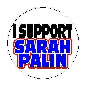 I SUPPORT SARAH PALIN Mini 1.25 Magnet ~ President 2012