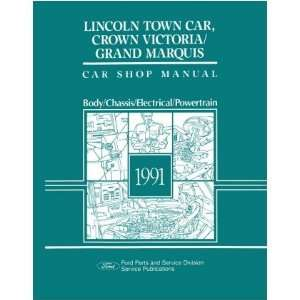 1991 CROWN VICTORIA TOWN CAR GRAND MARQUIS Service Manual Automotive