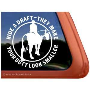 Ride a Draft Horse Vinyl Window Trailer Decal Sticker