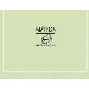 SISTERS MAKE THE BEST OF FRIENDS Vinyl wall quotes stickers sayings