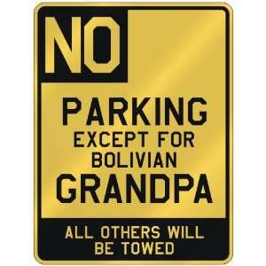 FOR BOLIVIAN GRANDPA  PARKING SIGN COUNTRY BOLIVIA