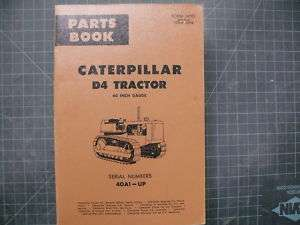 CAT Caterpillar D4 Dozer Crawler Parts Manual Book 40A