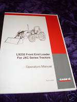 Case LX232 Front End Loader Operators Manual