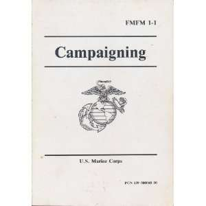 Campaigning FMFM 1 1 Us Marine Corps Marine Corps  Books