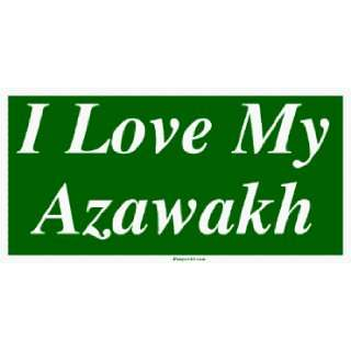I Love My Azawakh Bumper Sticker Automotive