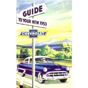 1953 CHEVROLET CORVETTE Owners Manual User Guide