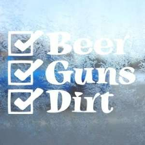 Beer Guns Dirt White Decal Car Laptop Window Vinyl White
