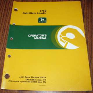 John Deere 675B Skid Steer Loader Operators Manual jd