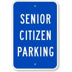 Senior Citizen Parking High Intensity Grade Sign, 18 x 12